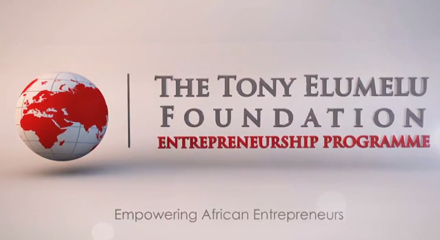 Tony Elumelu Entrepreneurship Programme – $100 million to create 10,000 African Entrepreneurs in 10 Years