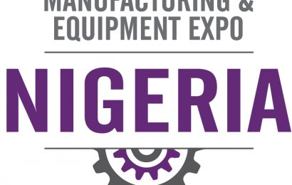 Nigeria Manufacturing Expo 2017: The Leading And Most Comprehensive Manufacturing Machinery Exhibition