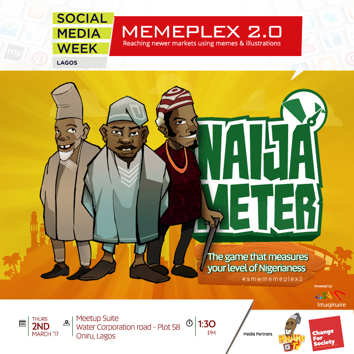 Photo of #SocialMediaWeekLagos : Invitation to MEMEPLEX 2.0 hosted by Imaginaire— For Tech Enthusiasts, Social Influencers, Serial Bloggers, Social Entrepreneurs, Communication Experts, All Lovers Of Great Things!