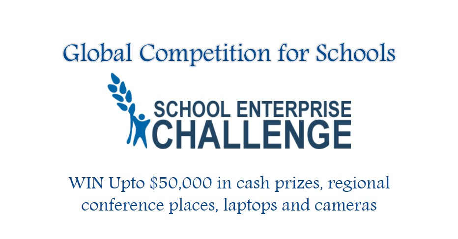School Enterprise Challenge 2017 for Schools, Teachers & Students! Up to $50,000 in Prize
